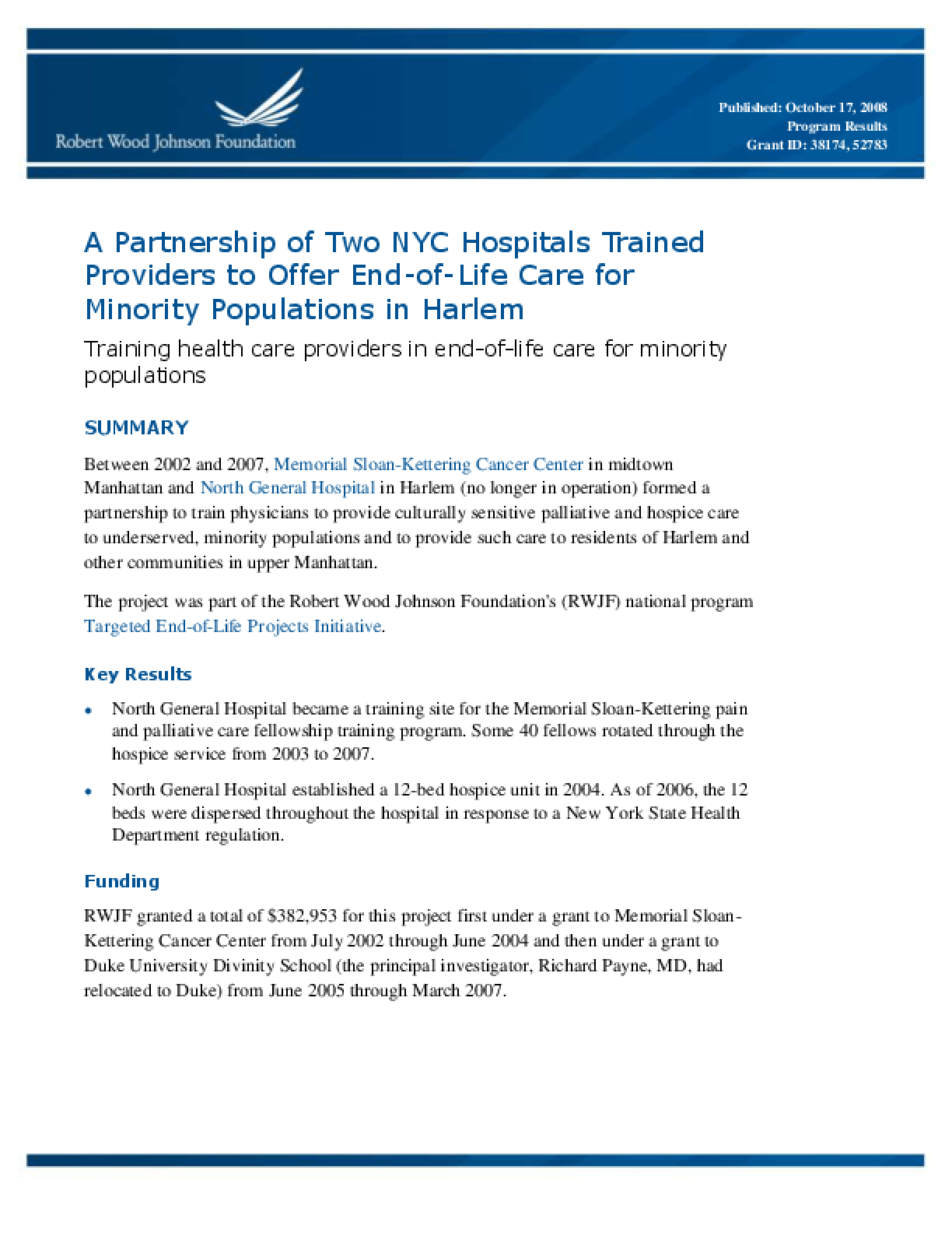 A Partnership of Two NYC Hospitals Trained Providers to Offer End-of-Life Care for Minority Populations in Harlem