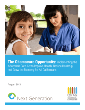 The Obamacare Opportunity: Implementing the Affordable Care Act to Improve Health, Reduce Hardship, and Grow the Economy for All Californians