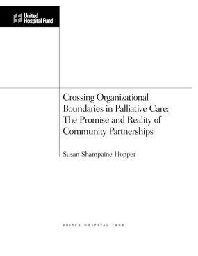 Crossing Organizational Boundaries in Palliative Care: The Promise and Reality of Community Partnerships