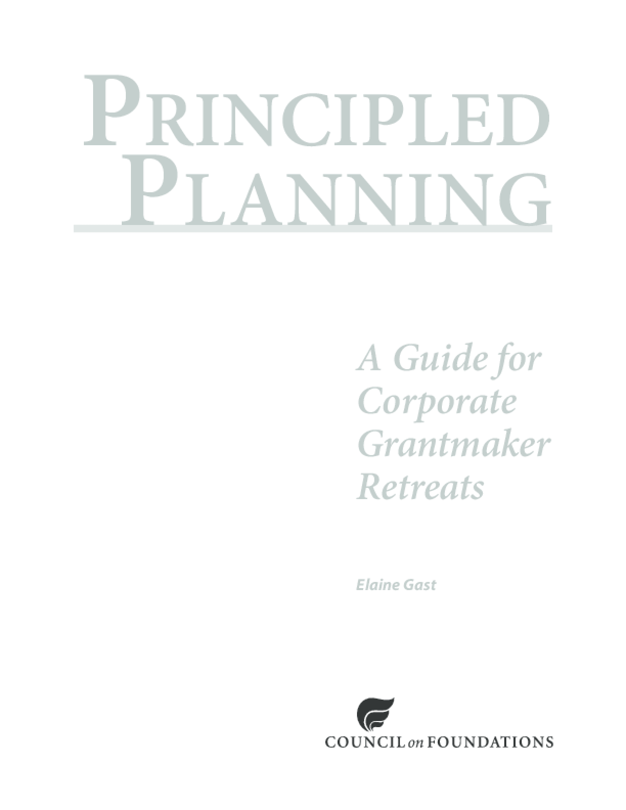 Principled Planning: A Guide for Corporate Grantmaker Retreats