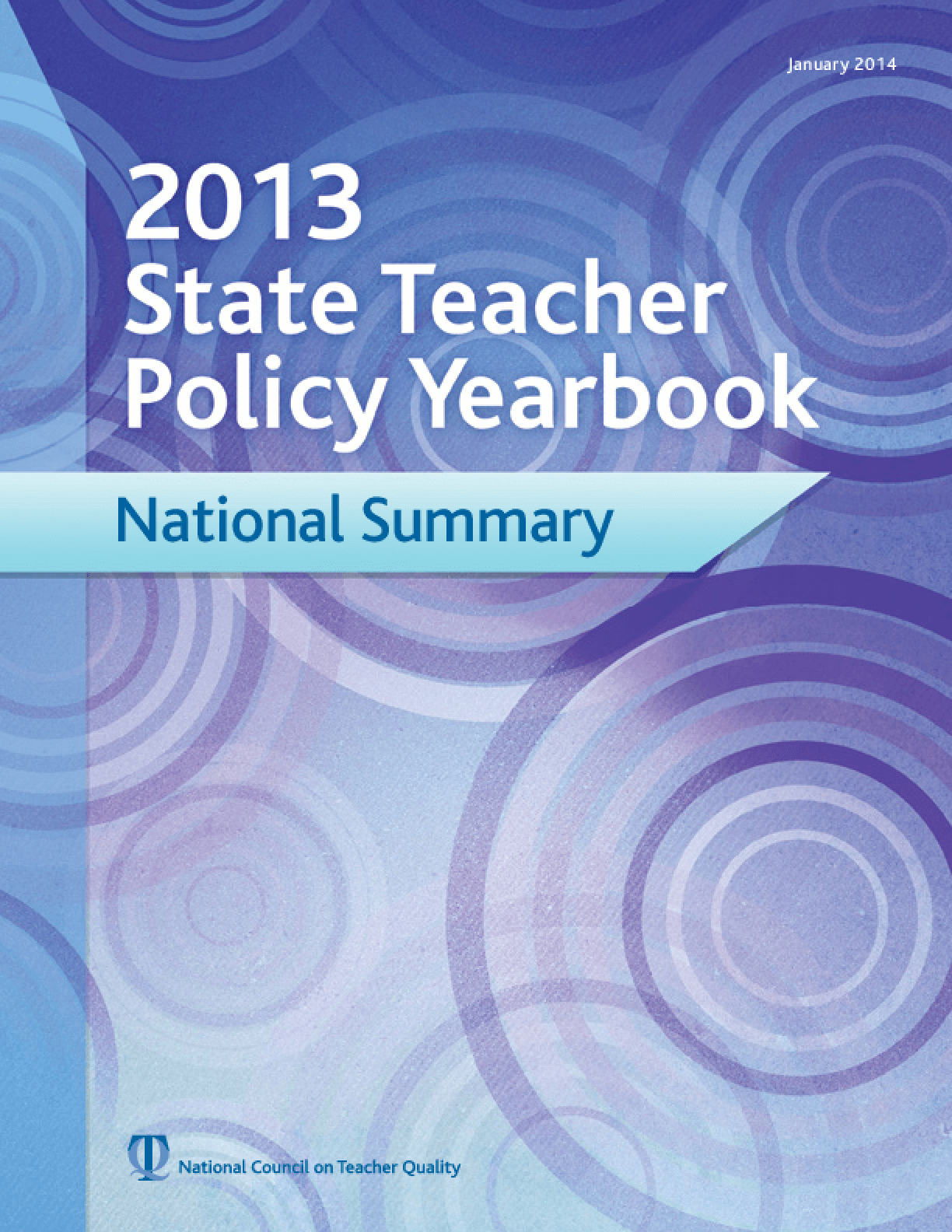 2013 State Teacher Policy Yearbook: National Summary