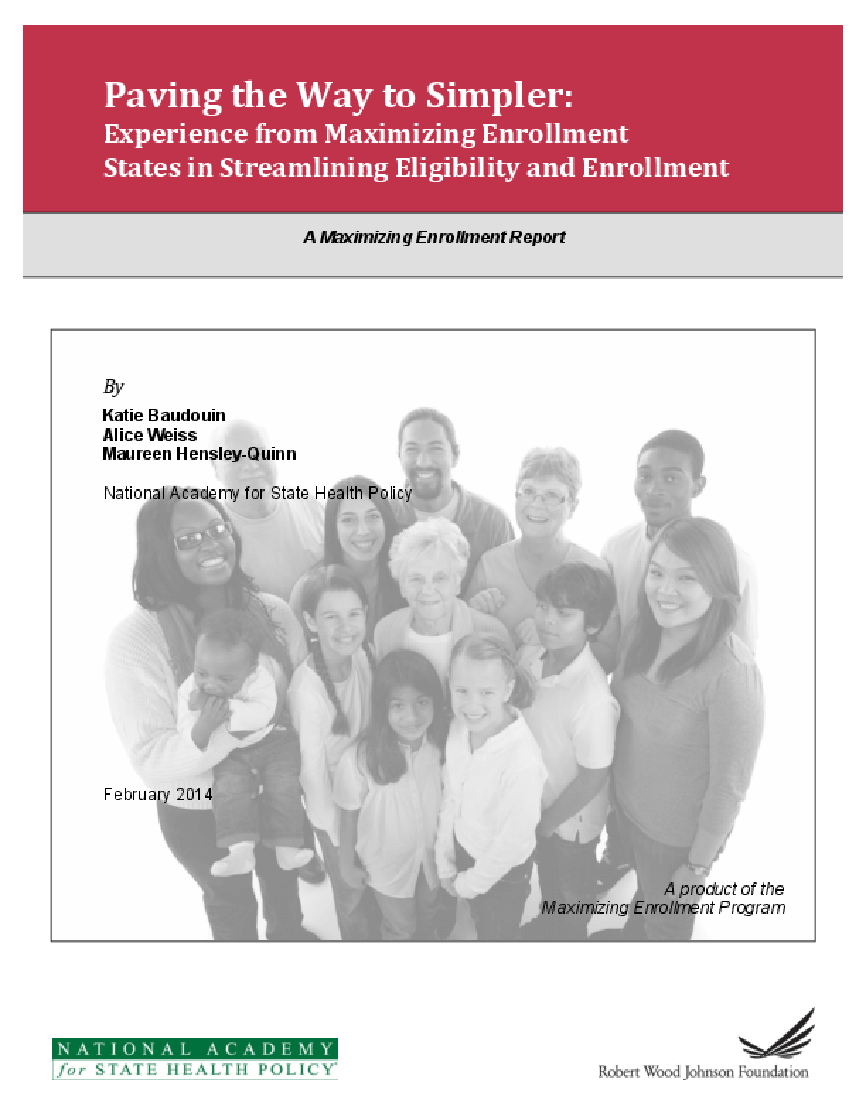 Paving the Way to Simpler: Experiencing from Maximizing Enrollment States in Streamlining Eligibility and Enrollment