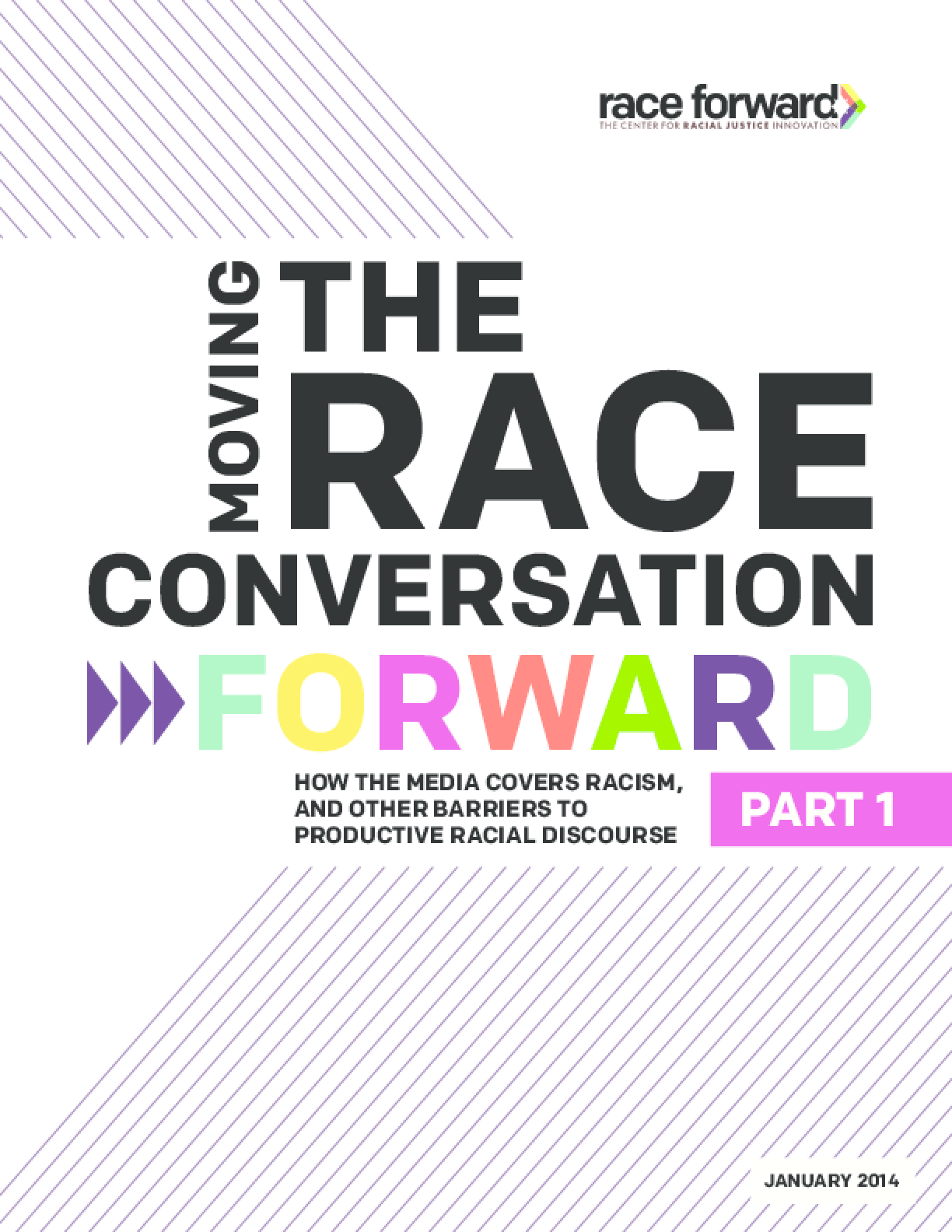 Moving the Race Conversation Forward: How the Media Covers Racism, and Other Barriers to Productive Racial Discourse- Pt. 1