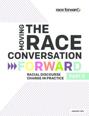 Moving the Race Conversation Forward: Racial Discourse Change in Practice - Pt. 2