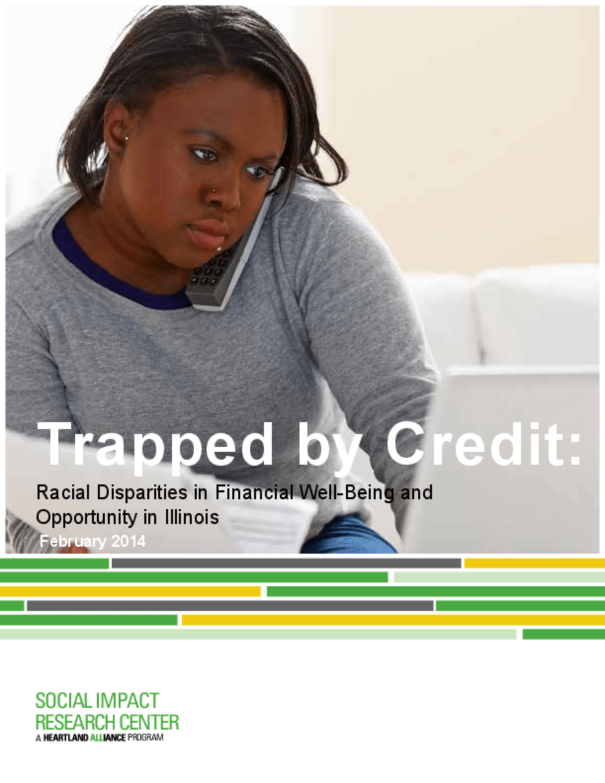 Trapped by Credit: Racial Disparities in Financial Well-Being and Opportunity in Illinois