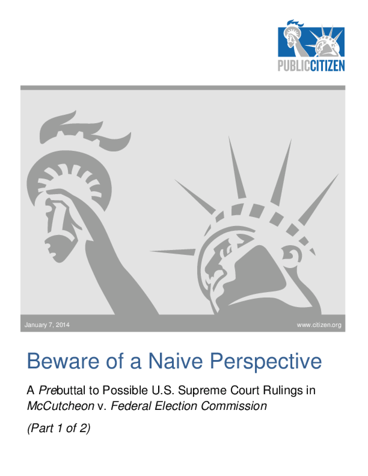 Beware of a Naive Perspective: A Prebuttal to Possible U.S. Supreme Court Rulings in McCutcheon v. Federal Election Commission (Part 1)