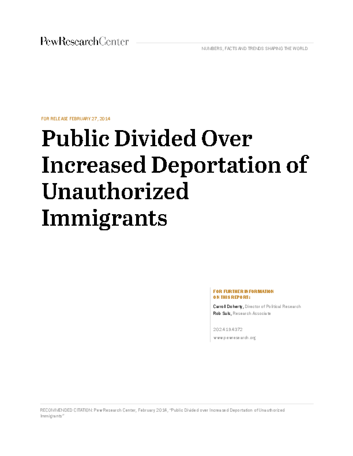 Public Divided Over Increased Deportation of Unauthorized Immigrants
