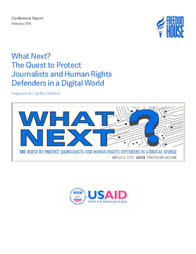 What Next? The Quest to Protect Journalists and Human Rights Defenders in a Digital World