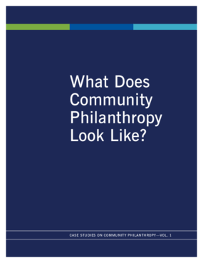 What Does Community Philanthropy Look Like? Case Studies on Community Philanthropy, Vol. 1