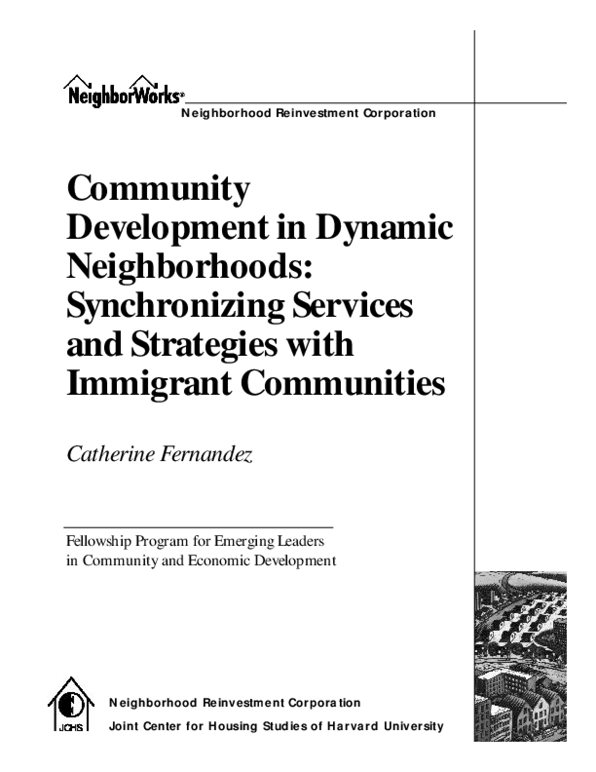 Community Development in Dynamic Neighborhoods: Synchronizing Services and Strategies with Immigrant Communities