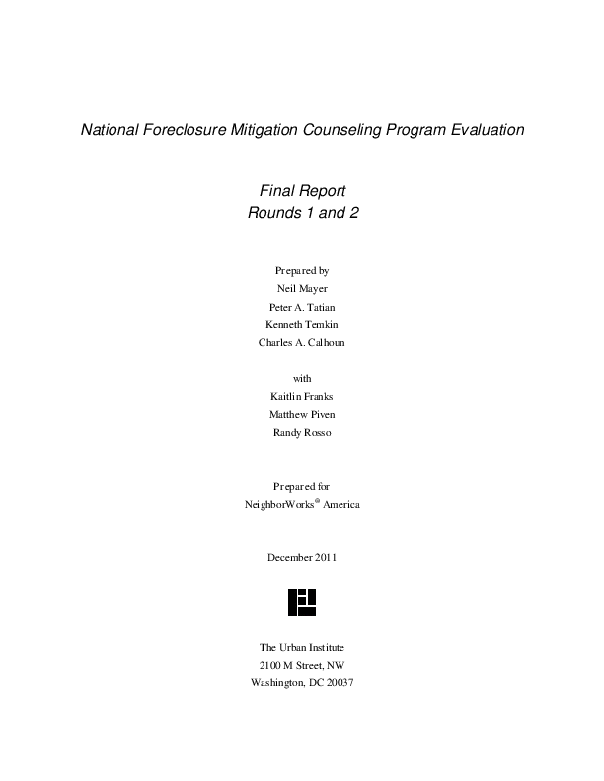 National Foreclosure Mitigation Counseling Program Evaluation: Final Report, Rounds 1 and 2