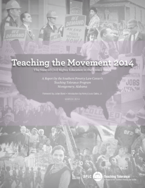 Teaching the Movement 2014: The State of Civil Rights Education in the United States