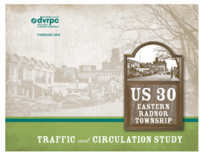 US 30 Eastern Radnor Township: Traffic and Circulation Study