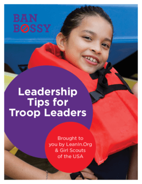 Ban Bossy: Leadership Tips for Troop Leaders