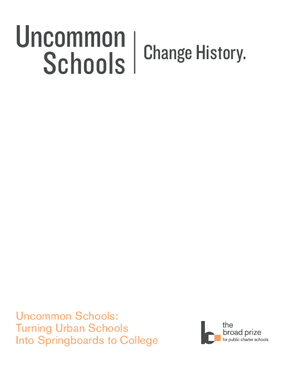 Uncommon Schools: Turning Urban Schools Into Springboards to College
