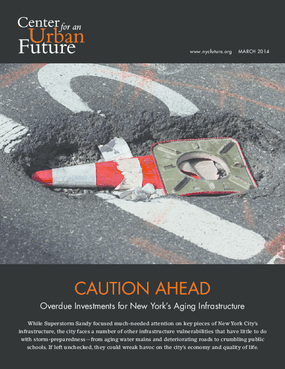 Caution Ahead: Overdue Investments in New York's Aging Infrastructure