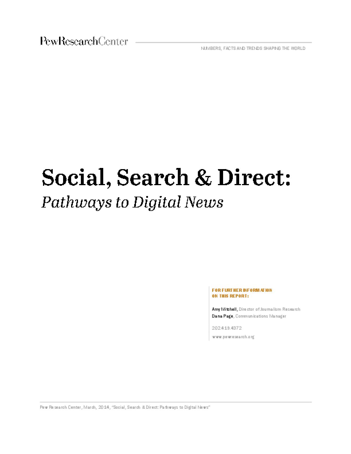 Social, Search and Direct: Pathways to Digital News