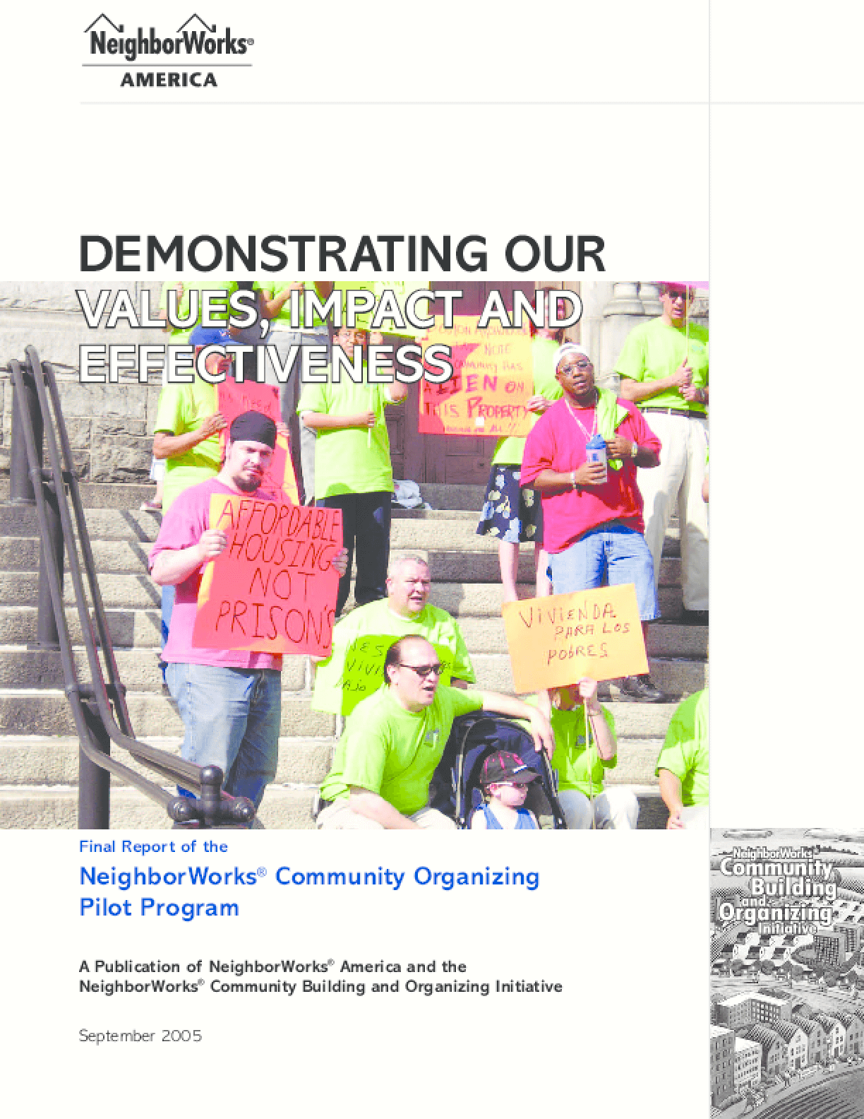 Demonstrating Our Values, Impact and Effectiveness: Final Report of the NeighborWorks Community Organizing Pilot Program