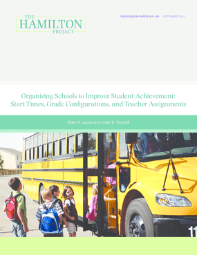 Organizing Schools to Improve Student Achievement: Start Times, Grade Configurations, and Teacher Assignments