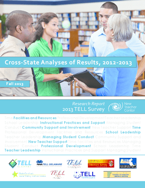 Cross-State Analyses of Results of 2012-13 Teaching Empowering Leading and Learning (TELL) Survey Research Report
