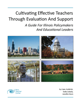 Cultivating Effective Teachers Through Evaluation and Support: A Guide for Illinois Policymakers and Educational Leaders