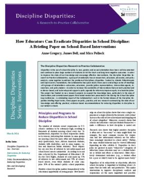 How Educators Can Eradicate Disparities in School Discipline: A Briefing Paper on School-Based Interventions