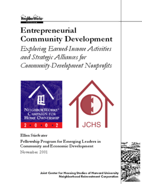Entrepreneurial Community Development - Exploring Earned Income Activities and Strategic Alliances for Community Development Nonprofits