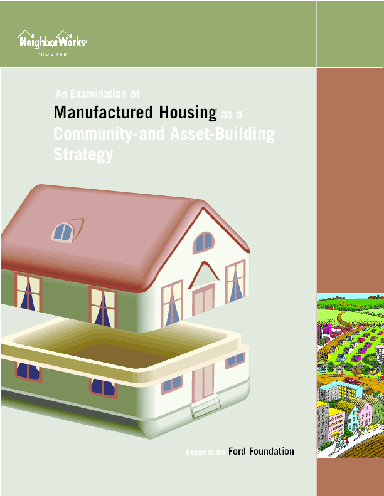 An Examination of Manufactured Housing as a Community- and Asset-Building Strategy
