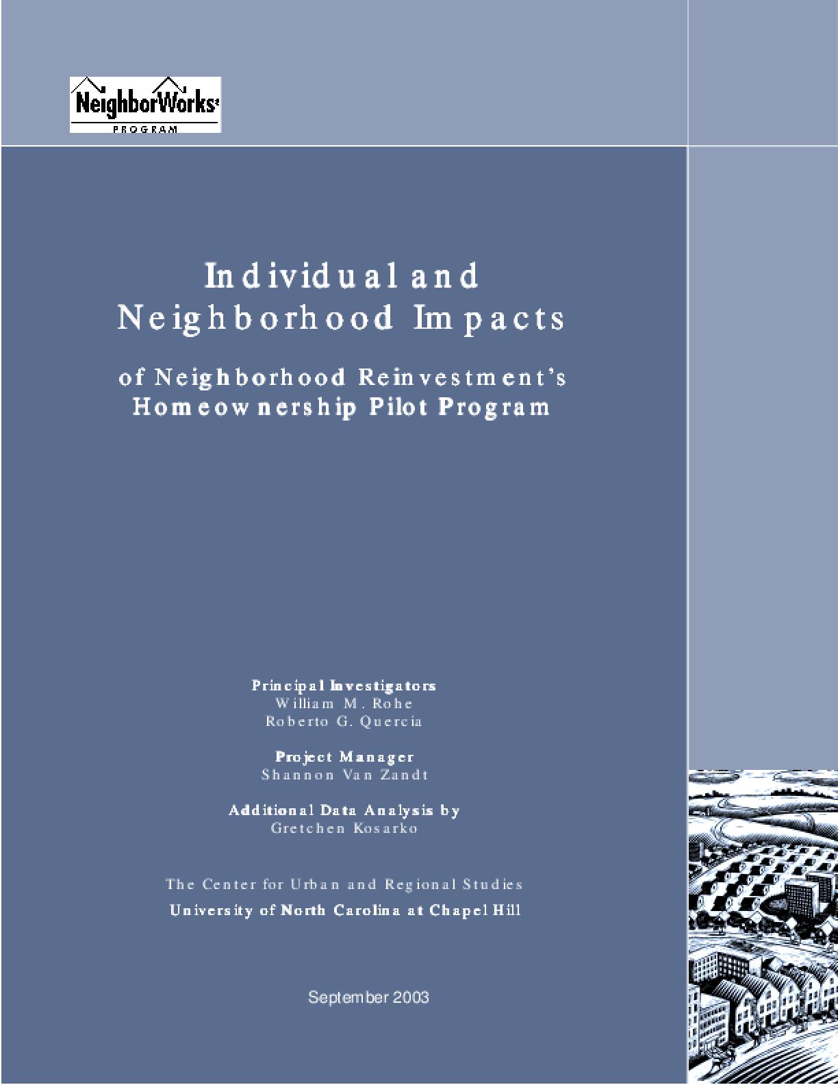 Individual and Neighborhood Impacts of Neighborhood Reinvestment's Homeownership Pilot Program