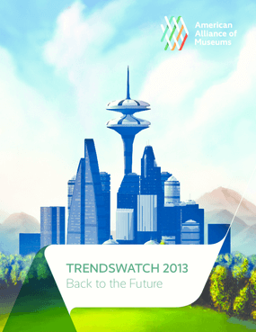 Trendswatch 2013: Back to the Future