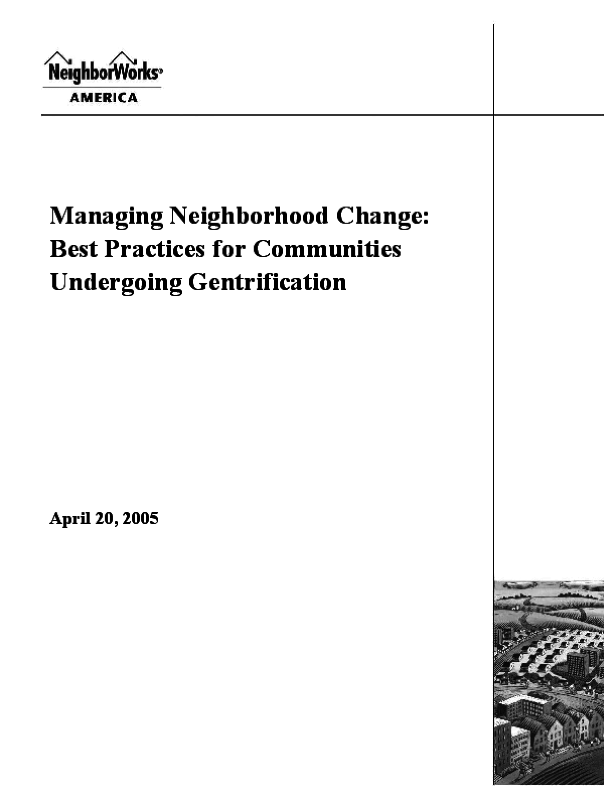 Managing Neighborhood Change: Best Practices for Communities Undergoing Gentrification