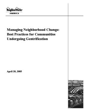 Managing Neighborhood Change: Best Practices for Communities Undergoing Gentrification