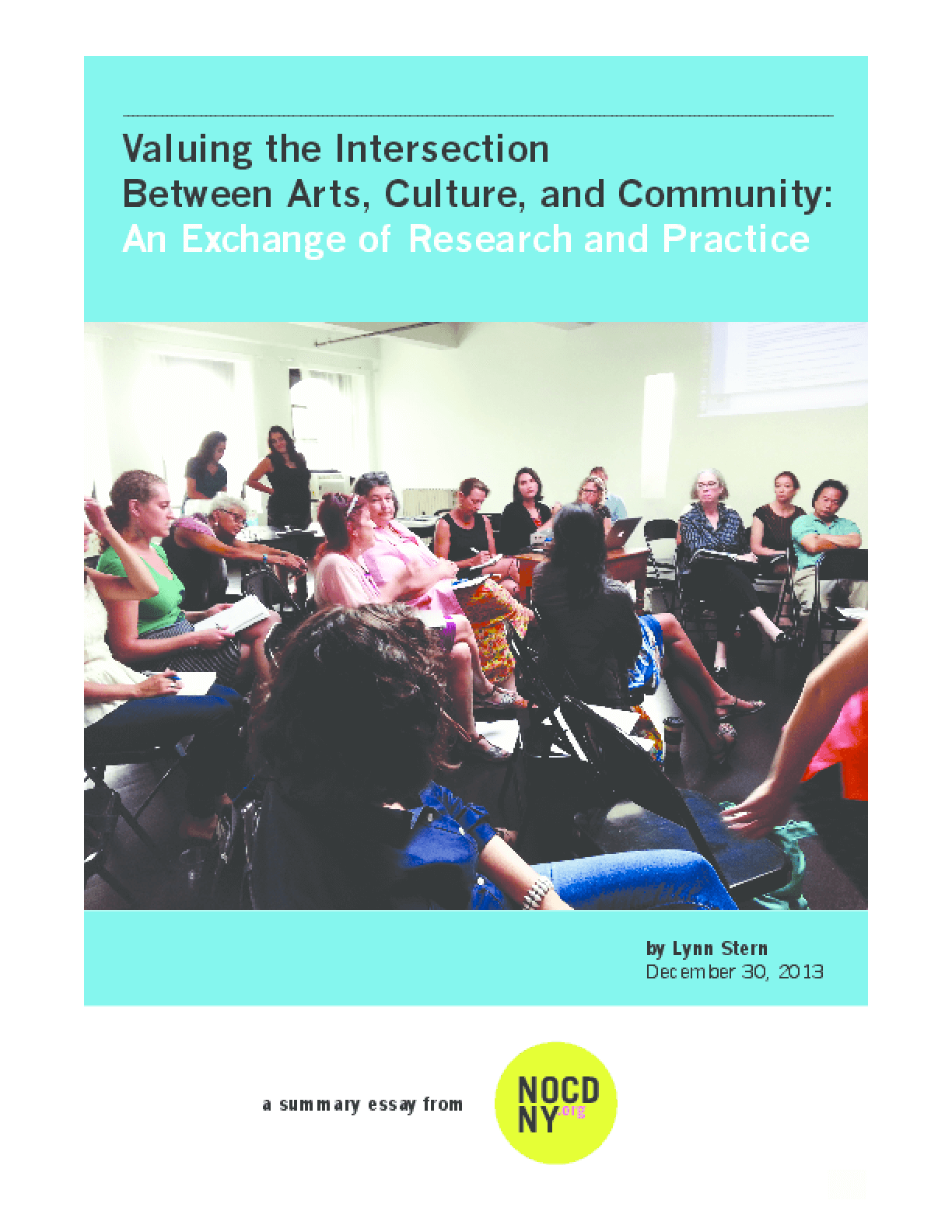 Valuing the Intersection Between Arts, Culture, and Community: An Exchange of Research and Practice