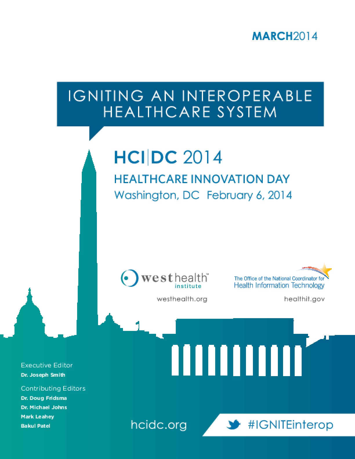 Igniting an Interoperable Healthcare System: HCI|DC 2014 Healthcare Innovation day