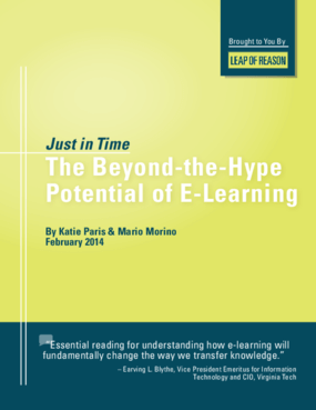 Just in Time: The Beyond-the-Hype Potential of E-Learning