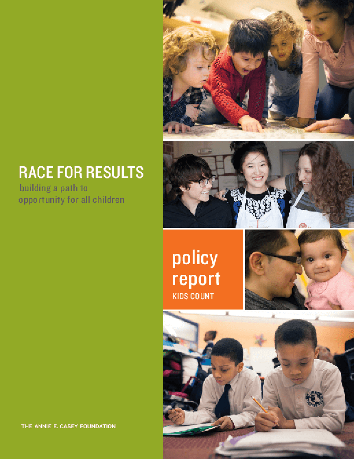 Race for Results: Building a Path to Opportunity for All Children