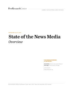 State of the News Media: Overview