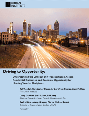 Driving to Opportunity: Understanding the Links among Transportation Access, Residential Outcomes, and Economic Opportunity for Housing Voucher Recipients
