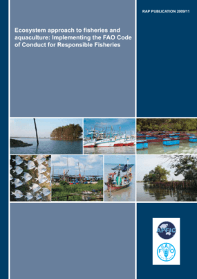 Ecosystem Approach to Fisheries and Aquaculture: Implementing the FAO Code of Conduct for Responsible Fisheries
