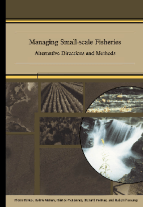 Managing Small-scale Fisheries: Alternative Directions and Methods
