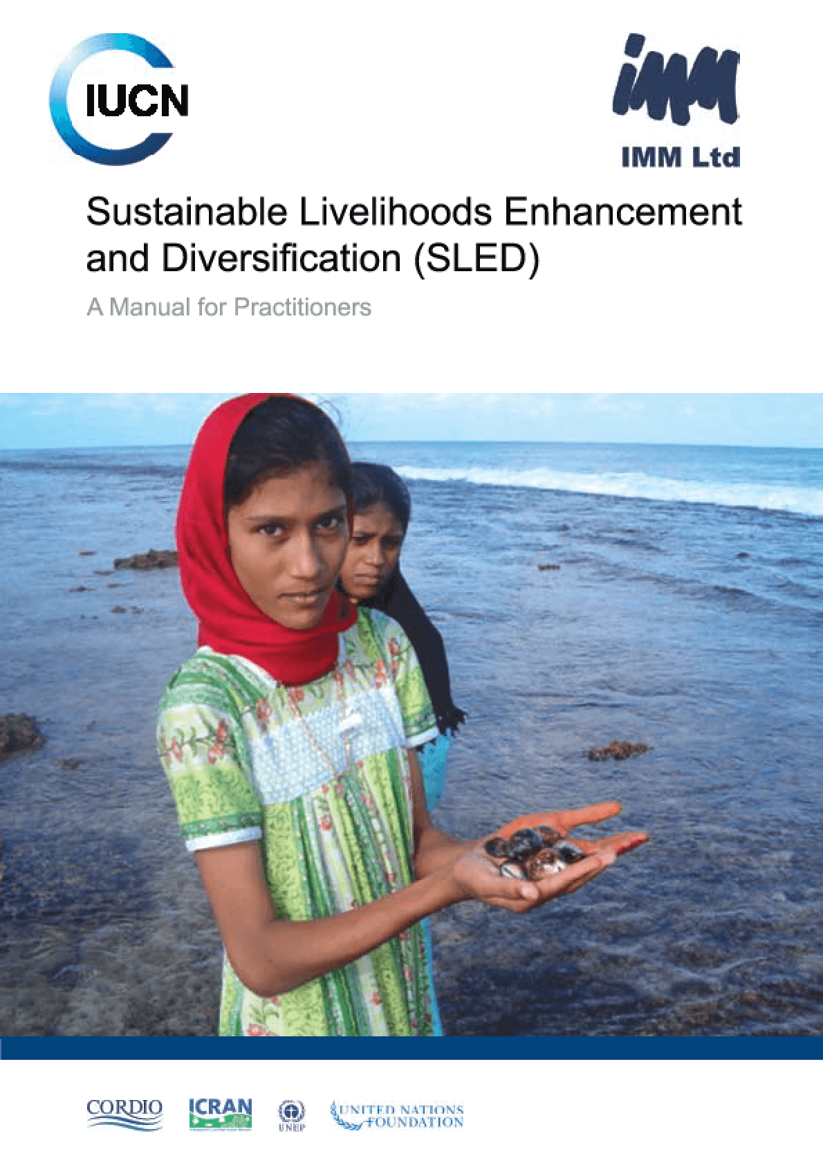 Sustainable Livelihoods Enhancement and Diversification (SLED): A Manual for Practitioners