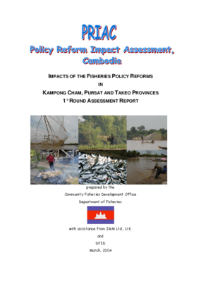 Policy Reform Impact Assessment, Cambodia: Impacts of the Fisheries Policy Reforms in Kampong Cham, Pursat and Takeo Provinces
