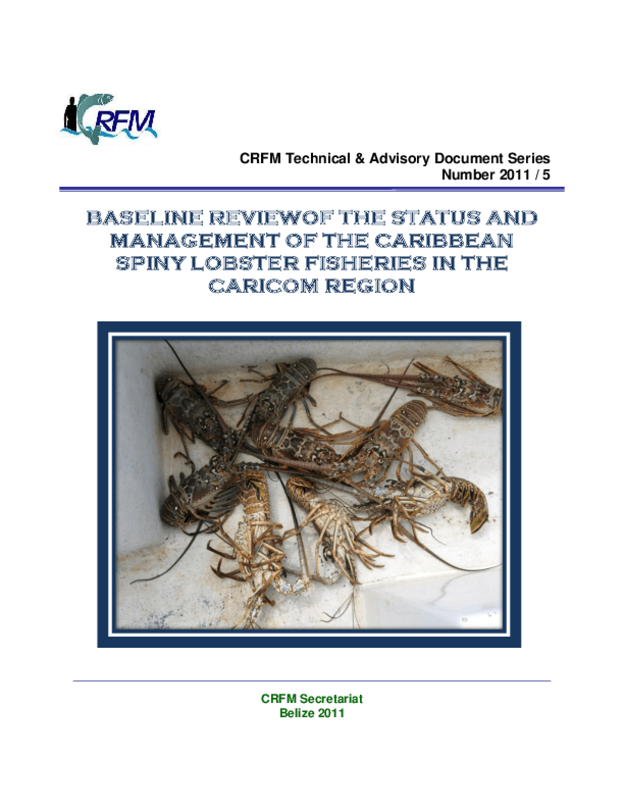 Baseline Review of the Status and Management of the Caribbean Spiny Lobster Fisheries in the Caricom Region