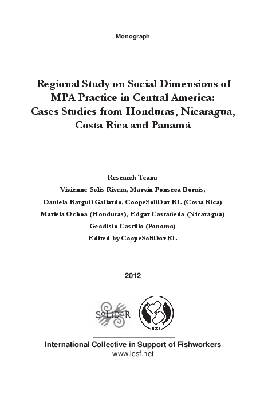 Regional Study on Social Dimensions of MPA Practice in Central America: Cases Studies from Honduras, Nicaragua, Costa Rica and Panamá