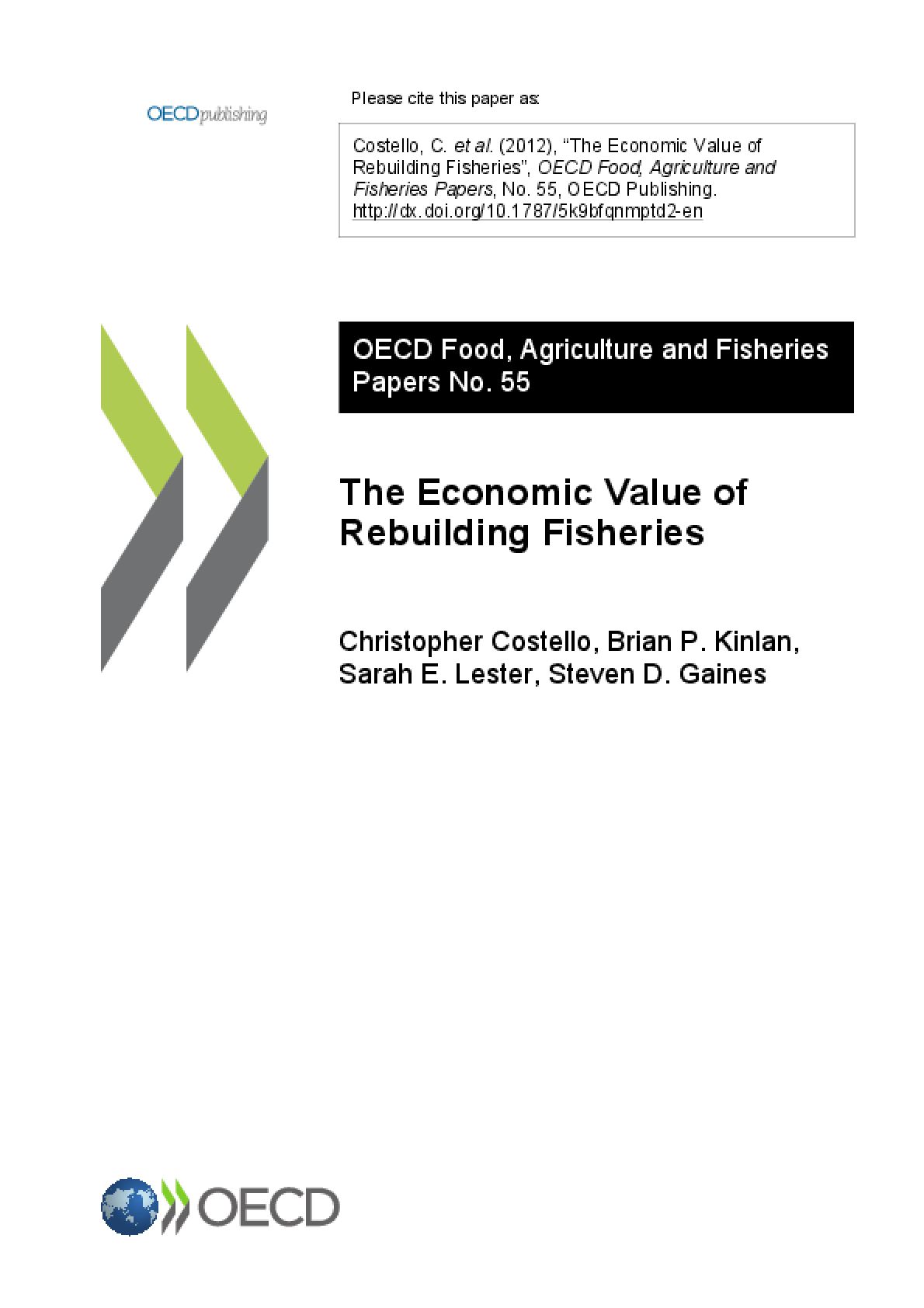 The Economic Value of Rebuilding Fisheries
