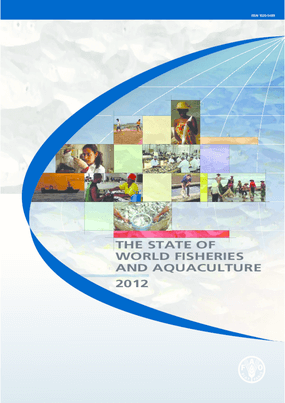 The State of World Fisheries and Aquaculture 2012