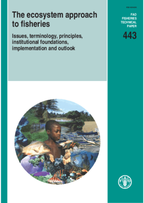 The Ecosystem Approach to Fisheries: Issues, Terminology, Principles, Institutional Foundations, Implementation and Outlook