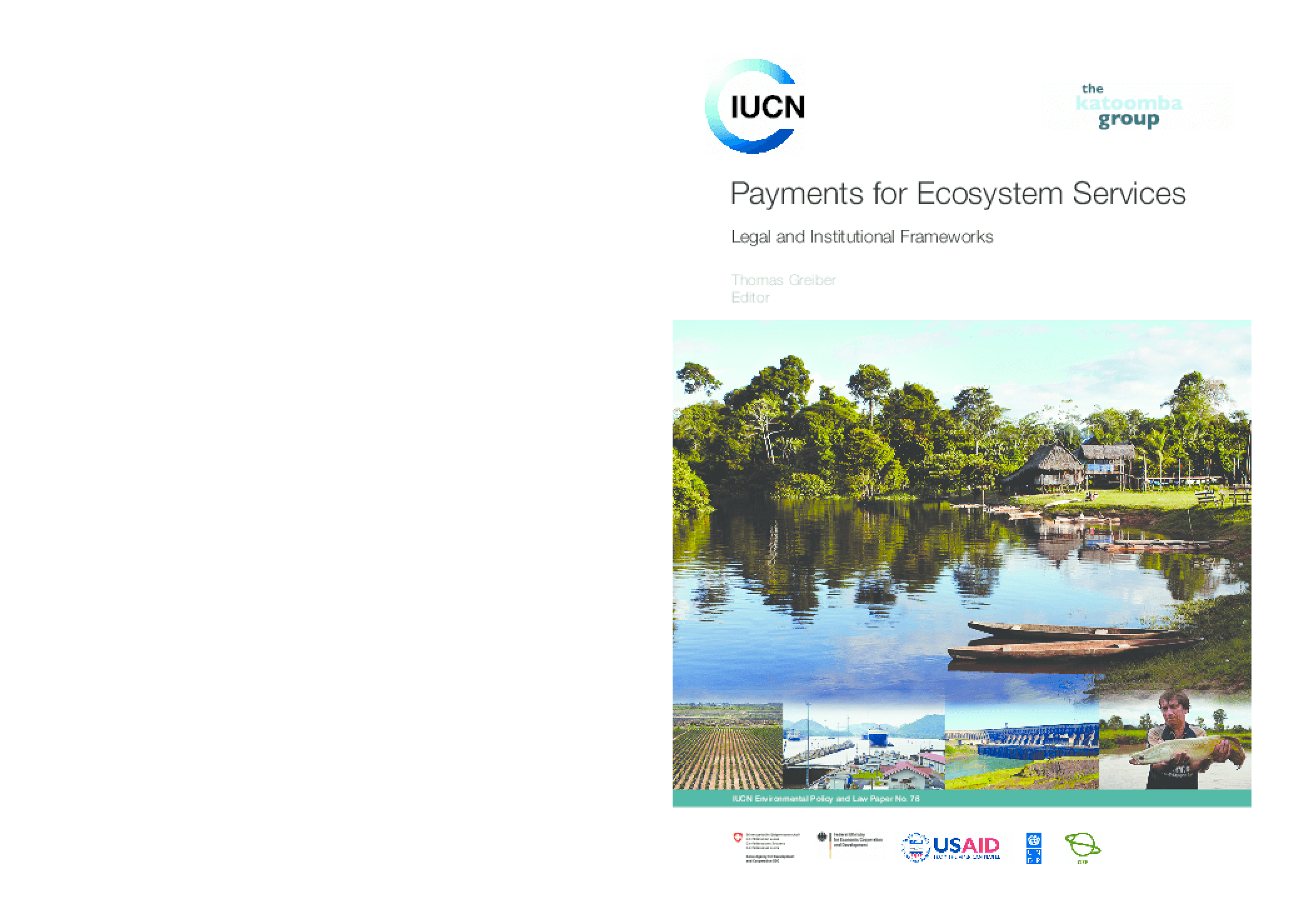 Payments for Ecosystem Services: Legal and Institutional Frameworks