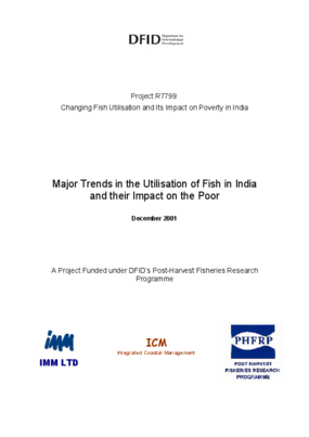 Changing Fish Utilisation and Its Impact on Poverty in India: Major Trends in the Utilisation of Fish in India and Their Impact on the Poor