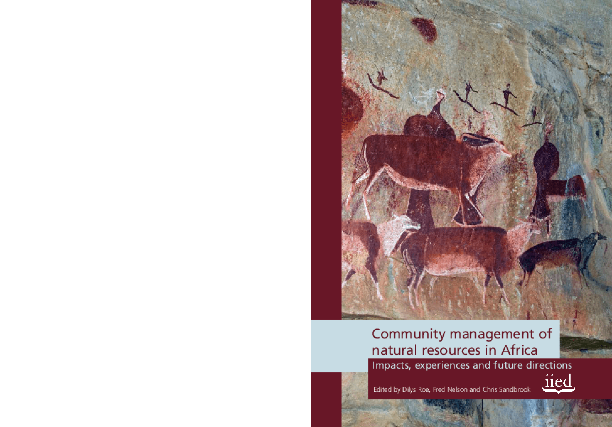 Community Management of Natural Resources in Africa: Impacts, Experiences and Future Directions